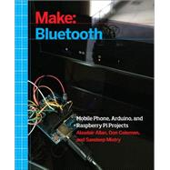 Make Bluetooth by Allan, Alasdair; Coleman, Don; Mistry, Sandeep, 9781457187094