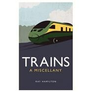 Trains by Hamilton, Ray, 9781849537094