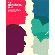 Interpersonal Communication Book, The,  Plus NEW MyCommunicationLab for Interpersonal Communication -- Access Card Package by DeVito, Joseph A., 9780134127095