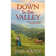 Down In the Valley by SHOUP, JANE, 9781420137095