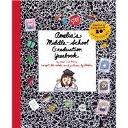 Amelia's Middle-School Graduation Yearbook by Moss, Marissa, 9781939547095
