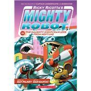 Ricky Ricotta's Mighty Robot vs. The Naughty Nightcrawlers From Neptune (Ricky Ricotta's Mighty Robot #8) by Pilkey, Dav; Santat, Dan, 9780439377096