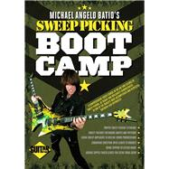 Guitar World - Michael Angelo Batio's Sweep Picking Boot Camp by Batio, Michael Angelo, 9781470627096