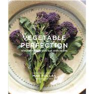 Vegetable Perfection by Follas, Mat; Painter, Steve, 9781849757096