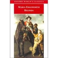 Belinda by Edgeworth, Maria; Kirkpatrick, Kathryn J., 9780192837097