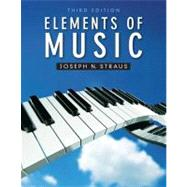 Elements of Music by Straus, Joseph, 9780205007097