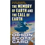 The Memory of Earth and the Call of Earth by Card, Orson Scott, 9780765387097