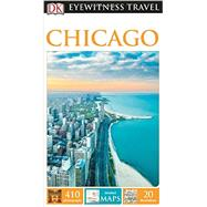 Dk Eyewitness Chicago by Johnson, Lorraine (CON); Ryan, John (CON), 9781465457097