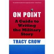 On Point by Crow, Tracy, 9781612347097