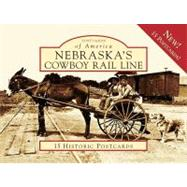Nebraska's Cowboy Rail Line by Terry, Keith, 9780738577098