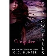 Unspoken Shadow Falls: After Dark by Hunter, C. C., 9781250067098
