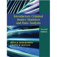 Introductory Criminal Justice Statistics and Data Analysis by Soderstrom, Irina R.; Blevins, Kristie R., 9781478627098