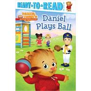 Daniel Plays Ball by Testa, Maggie; Fruchter, Jason, 9781481417099