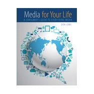 Media for Your Life by Lowe, Don, 9781465247100