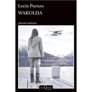 Wakolda by Puenzo, Luc�a, 9786074217100