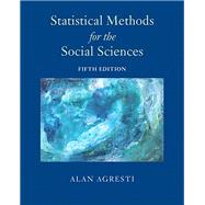 Statistical Methods for the Social Sciences by Agresti, Alan, 9780134507101