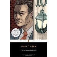 Ten North Frederick by O'Hara, John; Dee, Jonathan, 9780143107101