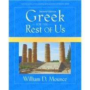 Greek for the Rest of Us by Mounce, William D., 9780310277101