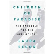 Children of Paradise by Secor, Laura, 9781594487101