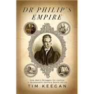 Dr Philip's Empire by Keegan, Tim, 9781770227101
