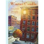 Winter Candle by Ashford, Jeron; Schuett, Stacey, 9781939547101