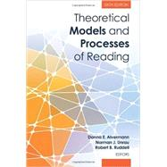 Theoretical Models and Processes of Reading by Alvermann, Donna E.; Unrau, Norman J.; Ruddell, Robert B., 9780872077102