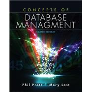 Concepts of Database Management by Pratt, Philip J.; Last, Mary Z., 9781285427102