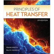 Principles of Heat Transfer by Kreith, Frank; Manglik, Raj M., 9781305387102