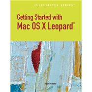 Getting Started with Macintosh OS X Leopard, Illustrated by Shaffer, Kelley, 9780538747103