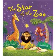 The Star of the Zoo by Zurcher, Virginie; Howarth, Daniel, 9781609927103