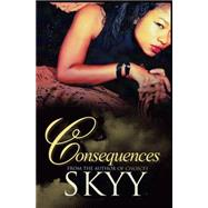 Consequences by SKYY, 9781622867103