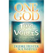 One God Two Voices by Hester, Deidre; Whited, Sue, 9781630477103