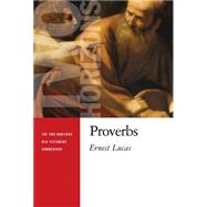 Proverbs by Lucas, Ernest C., 9780802827104