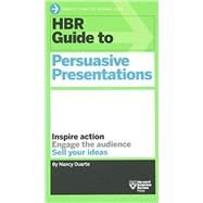Hbr Guide to Persuasive Presentations by Duarte, Nancy, 9781422187104