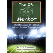 The Qb Mentor by Stankavage, Scott; Irvin, Robert, 9781942557104