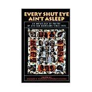 Every Shut Eye Ain't Asleep by Harper, Michael S.; Walton, Anthony, 9780316347105