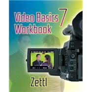 Student Workbook for Zettl's Video Basics, 7th by Zettl, Herbert, 9781111837105