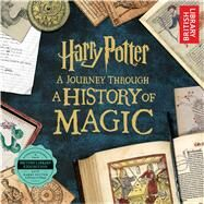 Harry Potter: A Journey Through a History of Magic by British Library, 9781338267105