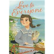 Love to Everyone by McKay, Hilary, 9781534427105