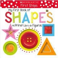 My First Book of Shapes / Mi primer libro de figuras (Scholastic Early Learners) by Scholastic, 9781338187106