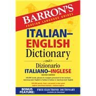 Barron's Foreign Language Guides Italian-English Dictionary / Dizionario Italiano-Inglese by Martini, Ursula; Cucinotta, Francesco (CON); Wirth, Christiane, Dr. (CON), 9781438007106