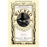 Wicked by Maguire, Gregory, 9780060987107