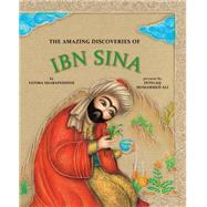 The Amazing Discoveries of Ibn Sina by Sharafeddine, Fatima; Mohammed Ali, Intelaq, 9781554987108