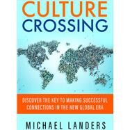 Culture Crossing by Landers, Michael, 9781626567108