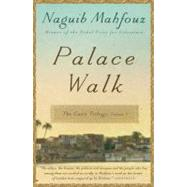 Palace Walk by Mahfouz, Naguib, 9780307947109