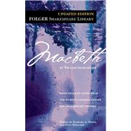 Macbeth by Shakespeare, William; Mowat, Dr. Barbara A.; Werstine, Paul, 9780743477109