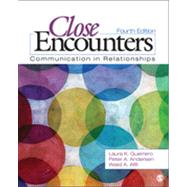 Close Encounters: Communication in Relationships by Guerrero, Laura K., 9781452217109