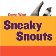 Sneaky Snouts by Calhoun, Kelly, 9781633627109