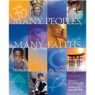 Many Peoples, Many Faiths by Ellwood; McGraw, 9780205797110