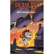 Peanuts Where Beagles Dare by Schulz, Charles M., 9781608867110